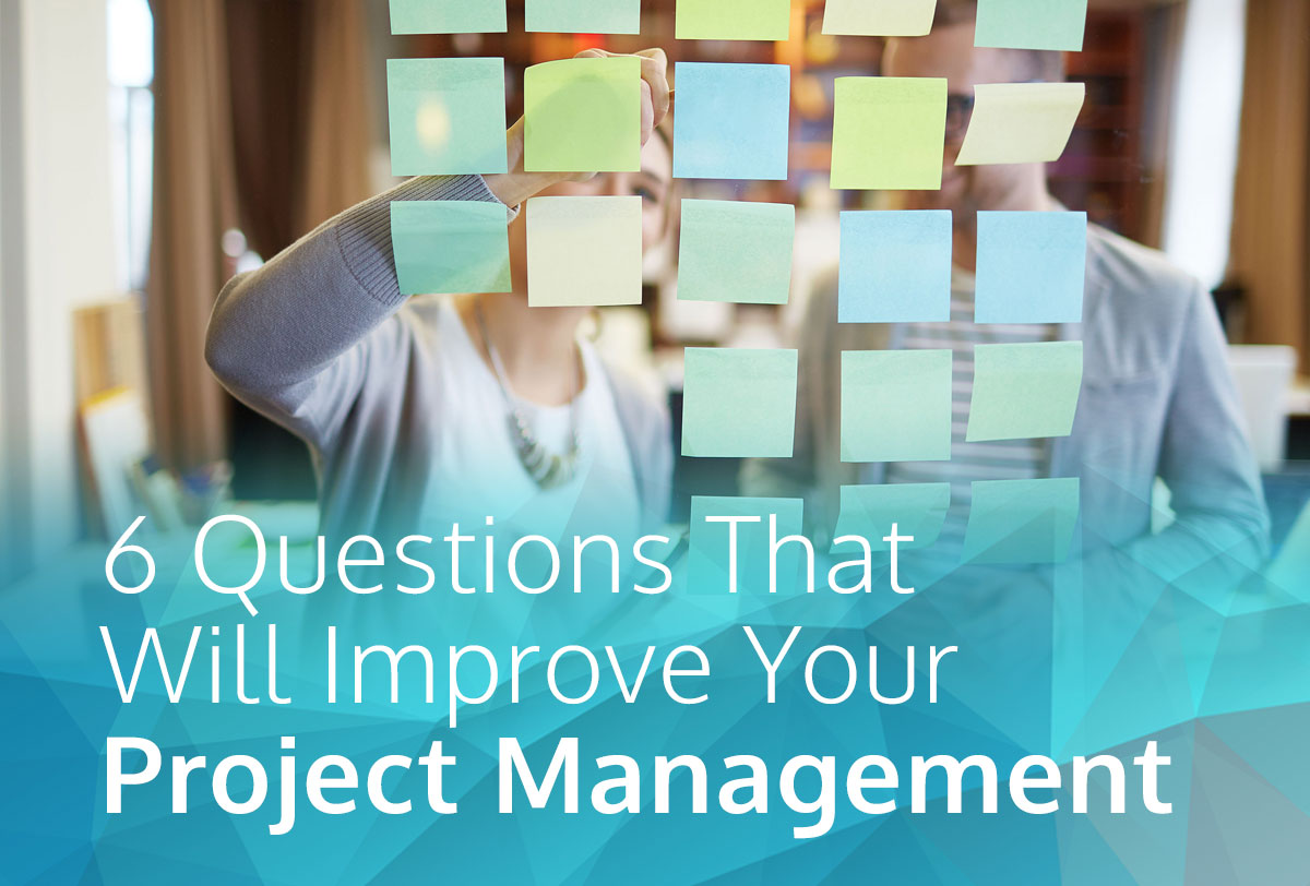 Modi-6QuestionsthatWillimproveYourProjectManagement