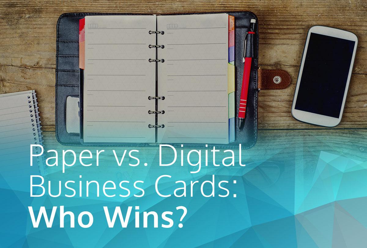 Paper vs. Digital Business Cards